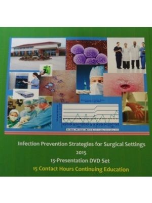 Series #3 DVD Set:  2015 Infection Prevention Strategies for Ambulatory Surgery Centers